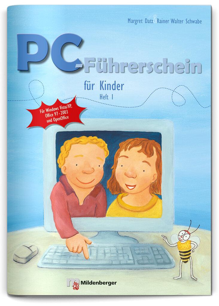 Mildenberger Verlag GmbH - PC-Führerschein für Kinder – Schülerheft 1