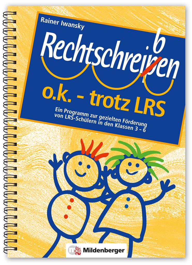 Mildenberger Verlag GmbH - Rechtschreiben o.k. – trotz LRS ...