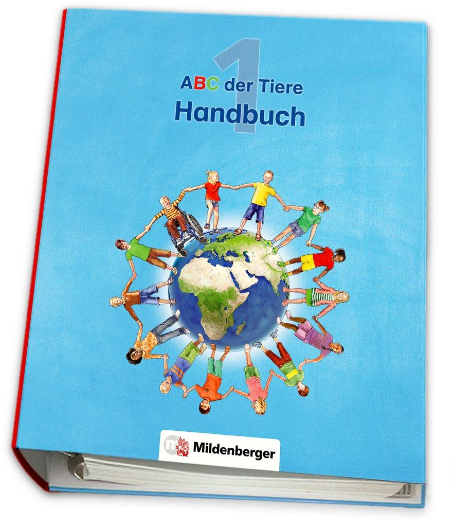 Mildenberger Verlag GmbH - ABC der Tiere 1 – Handbuch · Neubearbeitung