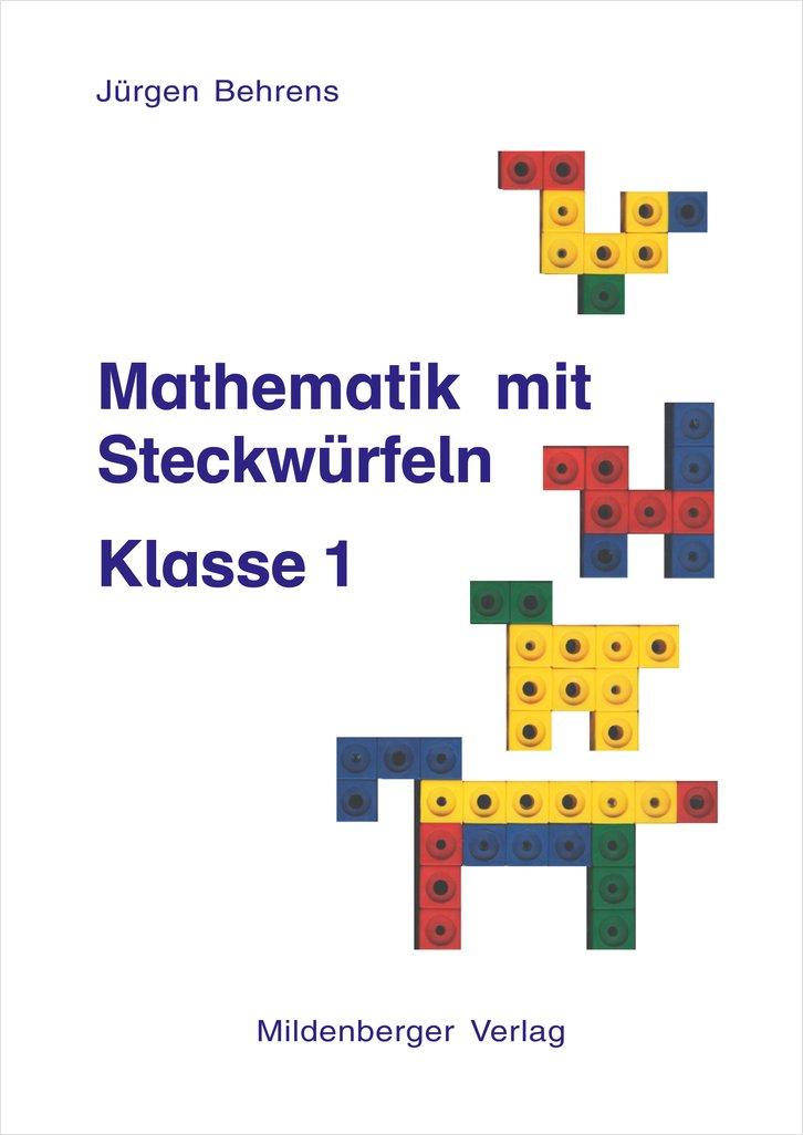 Mildenberger Verlag GmbH - Mathematik mit Steckwürfeln, Klasse 1