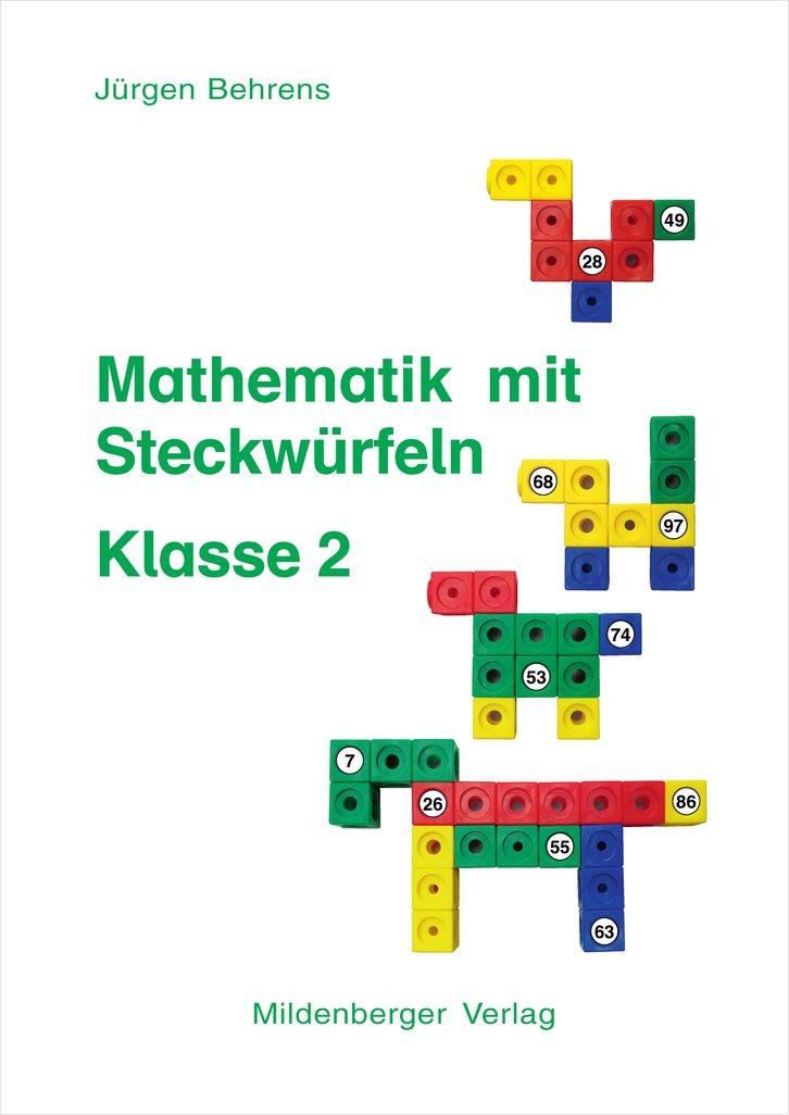 Mildenberger Verlag GmbH - Mathematik mit Steckwürfeln, Klasse 2