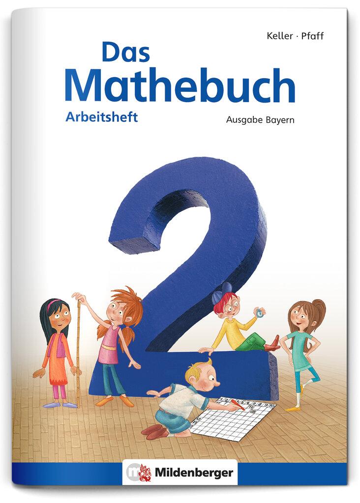Mildenberger Verlag GmbH - Das Mathebuch 2 – Arbeitsheft · Ausgabe ...