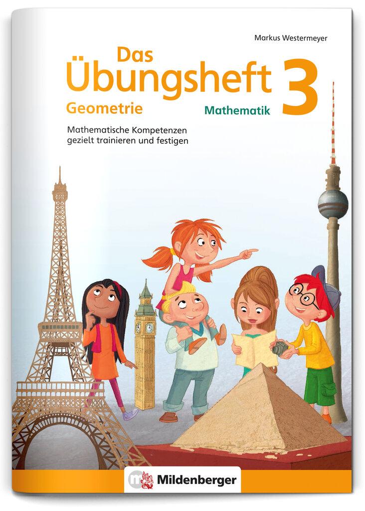 Mildenberger Verlag GmbH - Das Übungsheft Geometrie 3