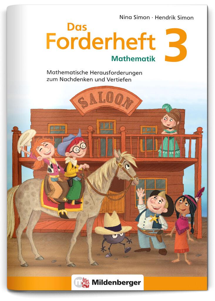 Mildenberger Verlag GmbH - Das Forderheft Mathematik 3