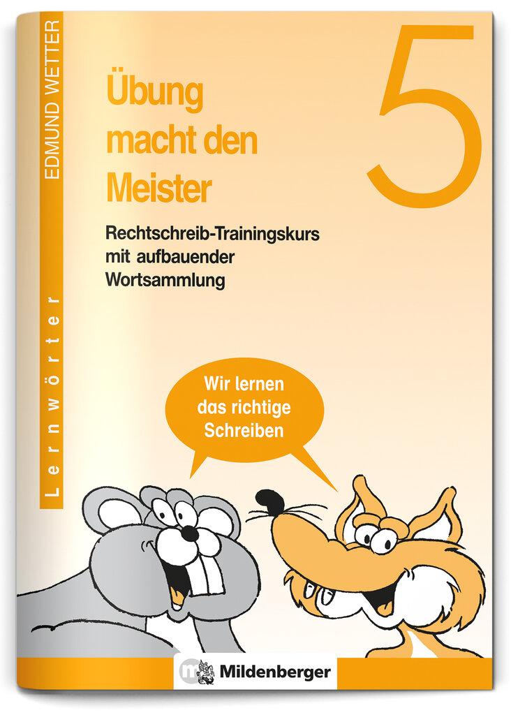 Mildenberger Verlag GmbH - Übung macht den Meister 5 (DS), Klasse 5
