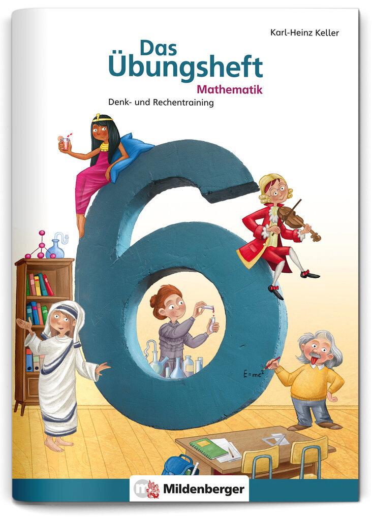 Mildenberger Verlag GmbH - Das Übungsheft Mathematik 6