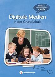 Broschüre: Digitale Medien in der Grundschule