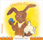 Titelbild: Time for stories, Heft 4: Happy Easter (VPE 5 Stk.)