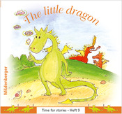 Titelbild: Time for stories, Heft 9: The little dragon (VPE 5 Stk.)