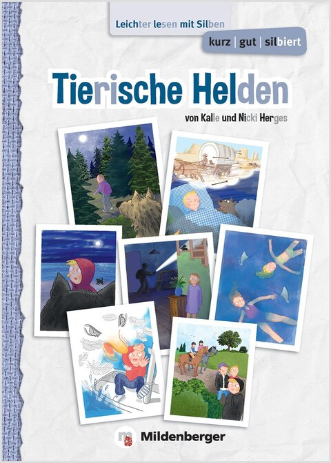 kurz/gut/silbiert – Band 1: Tierische Helden