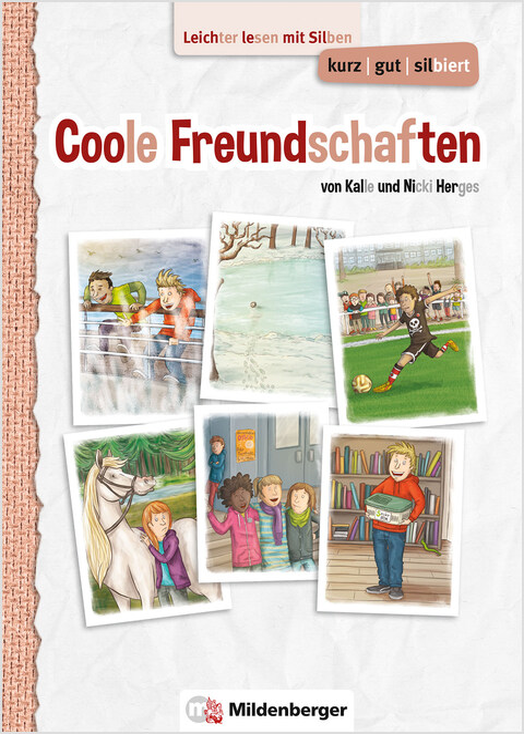kurz/gut/silbiert – Band 2: Coole Freundschaften