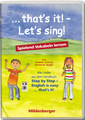 Bild 2: ... that`s it! – Let's sing! – Audio-CD