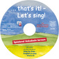 Bild 3: ... that`s it! – Let's sing! – Audio-CD