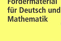 Fördermaterial für Deutsch und Mathematik