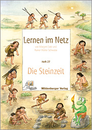 Lernen im Netz, Heft 27: Die Steinzeit