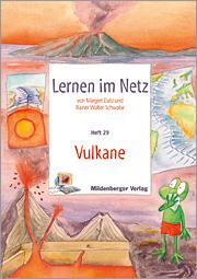 Lernen im Netz, Heft 29: Vulkane