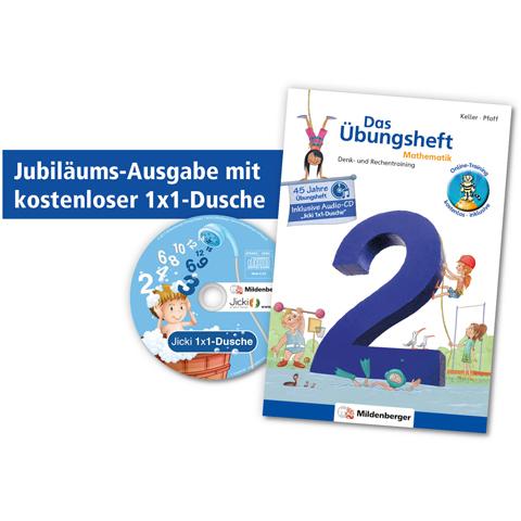 Das Übungsheft Mathematik 2 – Jubiläums-Ausgabe mit kostenloser 1x1-Dusche